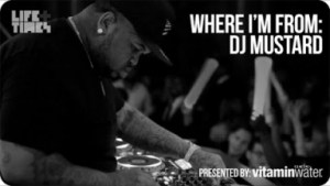 Video: DJ Mustard - Where Im From (Documentary)